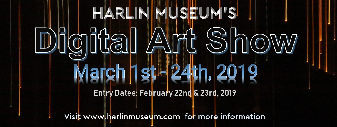 AWARDS RECEPTION: Digital Art Show @ Harlin Museum - Hathcock Gallery, Upper Level