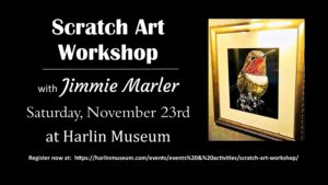 Scratch Art Workshop with Jimmie Marler @ Harlin Museum; Lower Level, Classroom Space