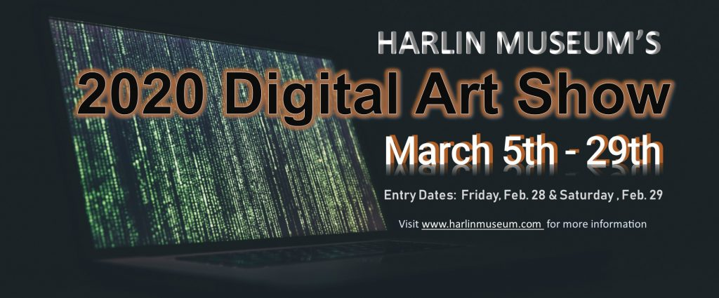 2020 Digital Art Show Competition @ Harlin Museum; Upper Level, Hathcock Gallery