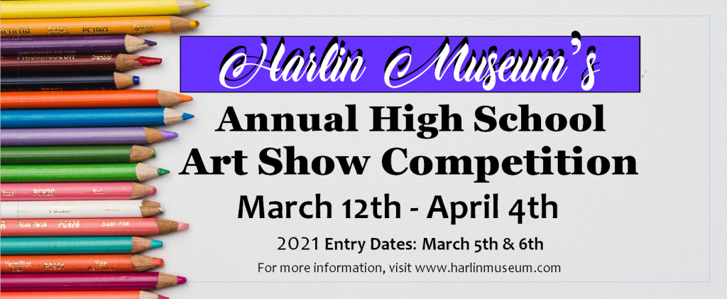2021 High School Art Show Competition & Young Artist Showcase @ Harlin Museum; Upper Level, Hathcock Gallery